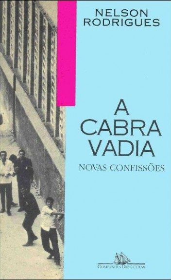 A Cabra Vadia - Nelson Rodrigues